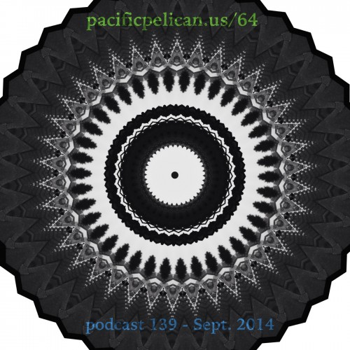 pacificpelican64podcast139artworkSept2014
