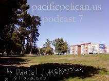 PacificPelican.us Podcast #7